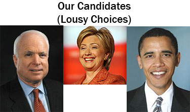 Our Candidates (Lousy Choices)